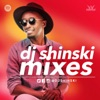DJ Shinski Mixes