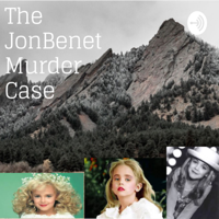 JonBenet Ramsey podcast