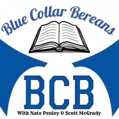 Blue Collar Bereans