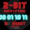 2-Bit Encryption - A Mr Robot Podcast artwork