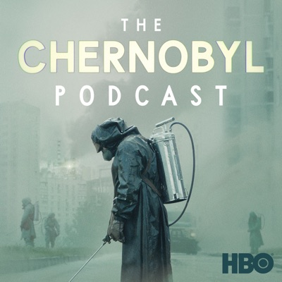 The Chernobyl Podcast:HBO