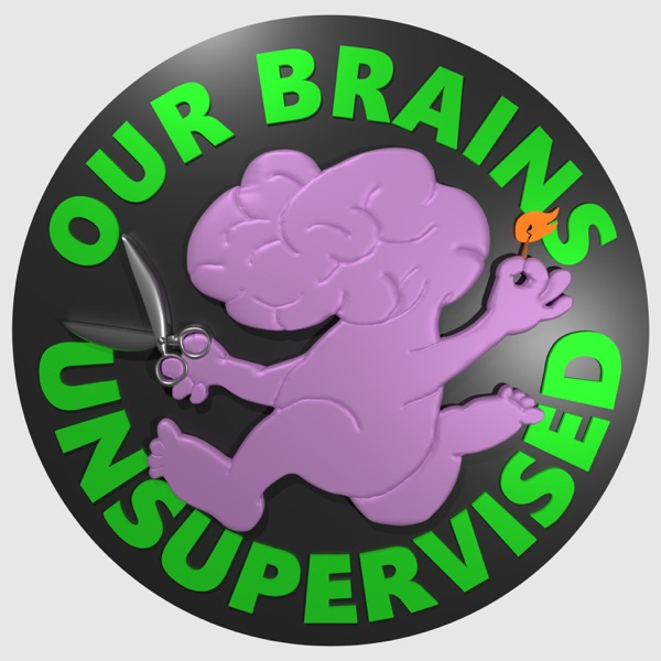 Our Brains Unsupervised