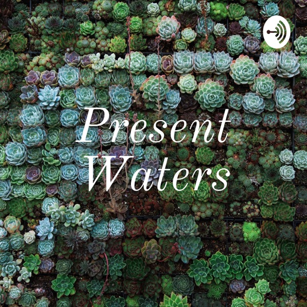 Present Waters