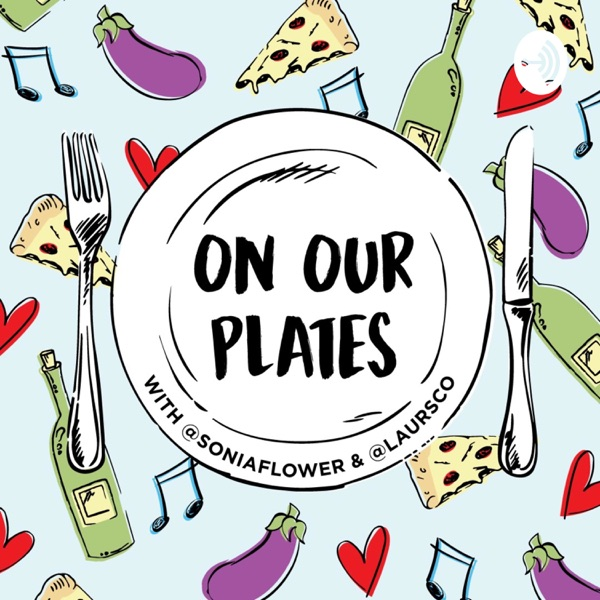 On Our Plates