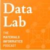 DataLab: The Materials Informatics Podcast artwork
