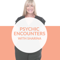 Psychic Encounters with Sharina Podcast