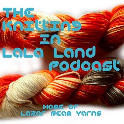 Knitting In LaLa Land