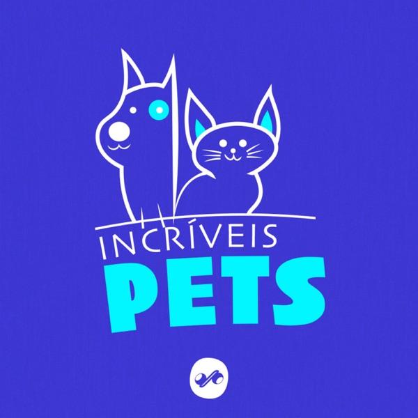 INCRÍVEIS PETS