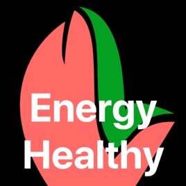 Energy Healthy Ways To Boost Your Energy on Apple Podcasts