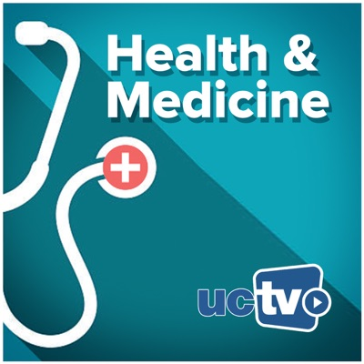 Health and Medicine (Audio):UCTV