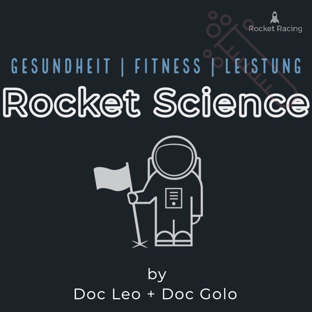 Rocket Science | Gesundheit - Fitness - Leistung | by Doc Leo, Doc Golo + Rocket Racing