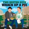 Two Boston Guys Whack Up A Pie artwork