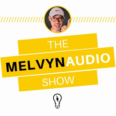 The Melvyn Audio Show