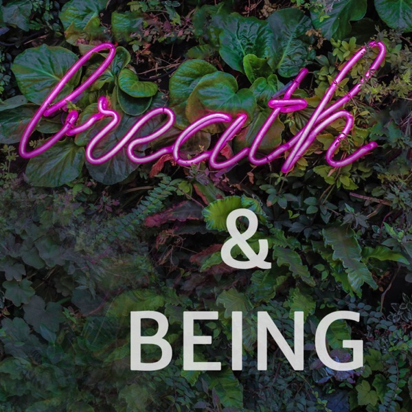 Breath & Being - breathwork in personal growth and coaching