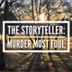 The Storyteller: Violent Delights