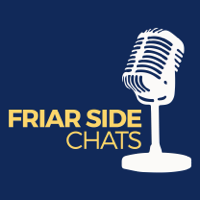 Friar Side Chats podcast