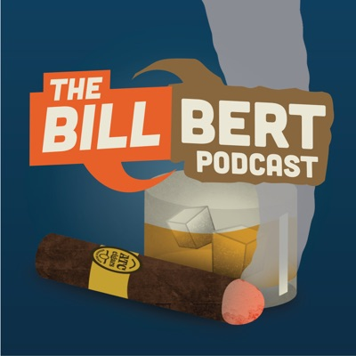 The Bill Bert Podcast:All Things Comedy