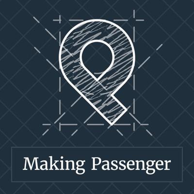 Making Passenger