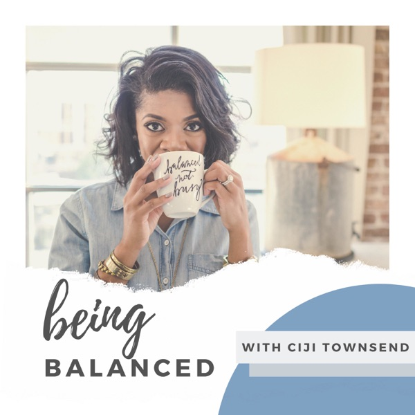 being BALANCED podcast