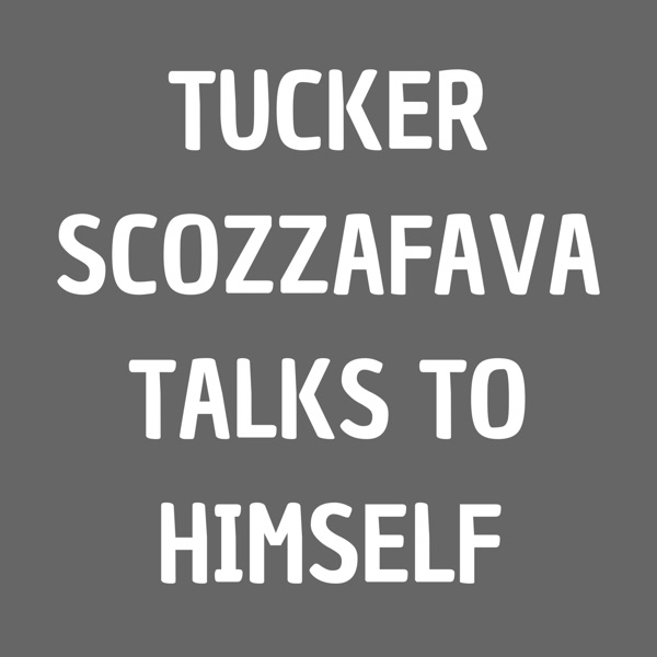 Tucker Scozzafava Talks To Himself