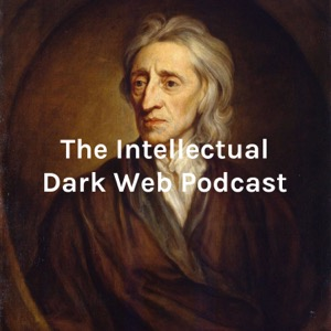 THE INTELLECTUAL DARK WEB PODCAST (Hobbes + Locke + Rousseau + US Constitution in ONE BOOK for 30$)