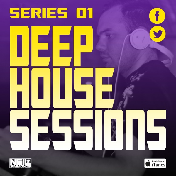 Deep House Sessions - Mixed by Neil Simmonds