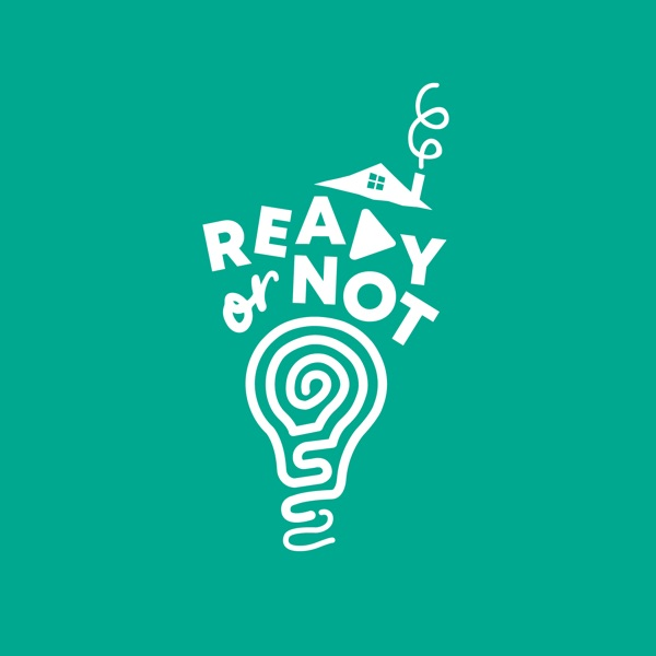 Ready or Not Podcast