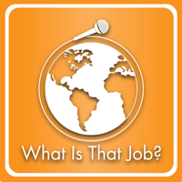 What is that job? podcast