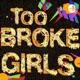 Toobrokegirls