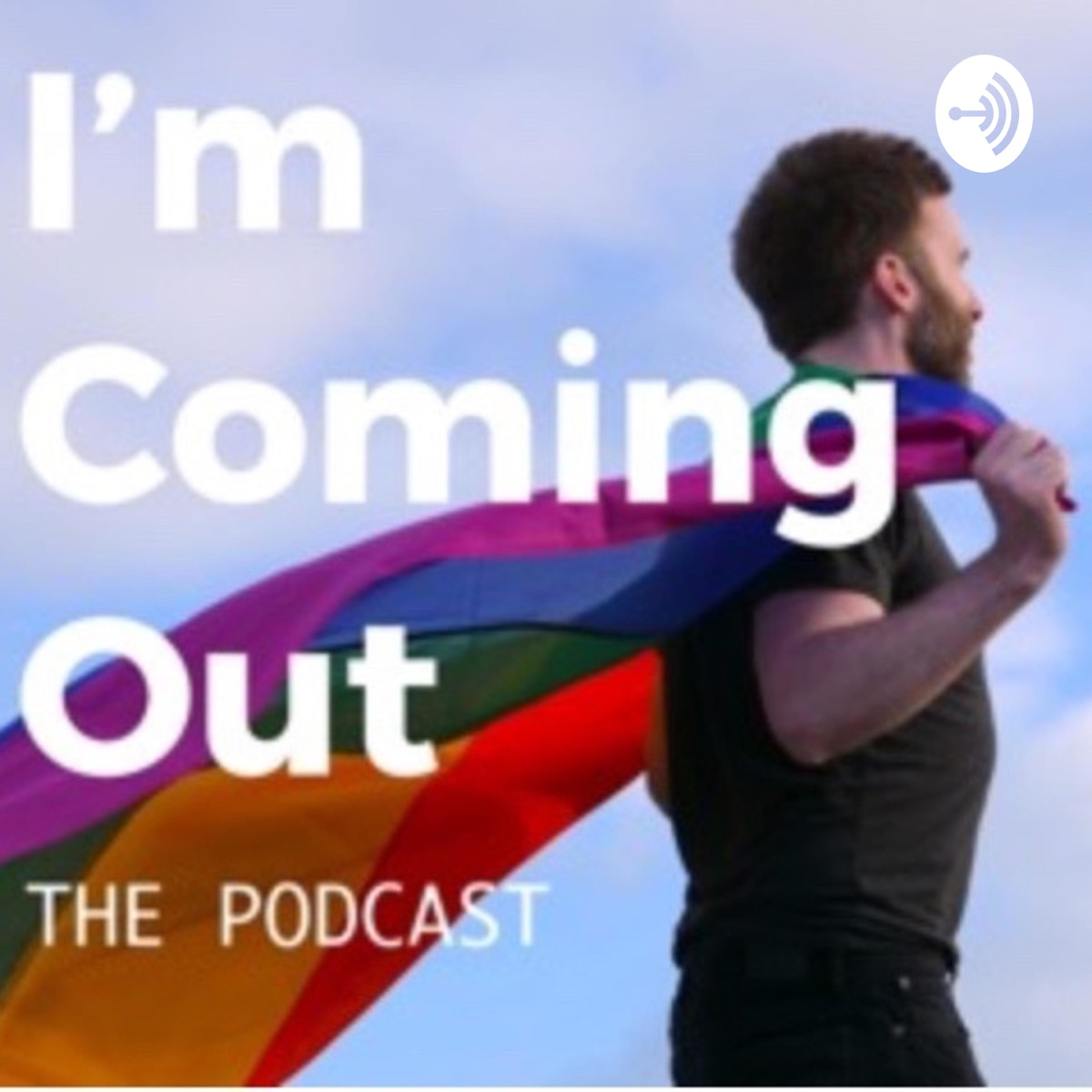 I'm Coming Out The Podcast