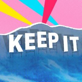 Keep It!: