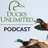 Ducks Unlimited Podcast artwork