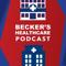 Becker's Healthcare Podcast