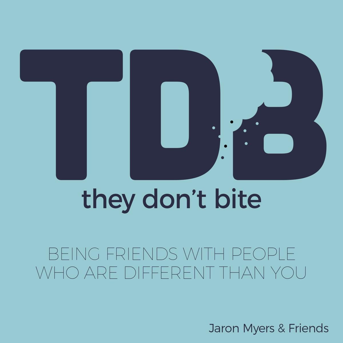 They Don't Bite (w/ Jaron Myers)