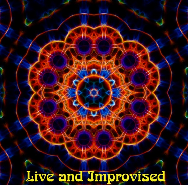 Live and Improvised