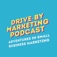 Drive-By Marketing Podcast podcast