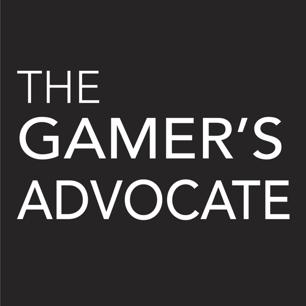 The Gamer's Advocate on Apple Podcasts