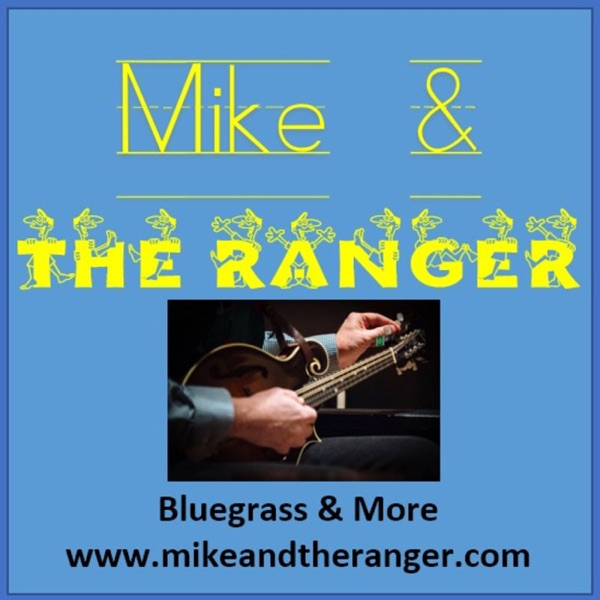 Mike and The Ranger