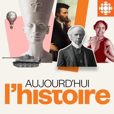 Aujourd'hui l'histoire:Radio-Canada