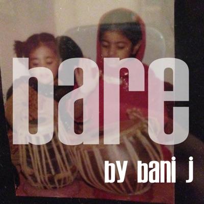 Bare by Bani J:Bani J