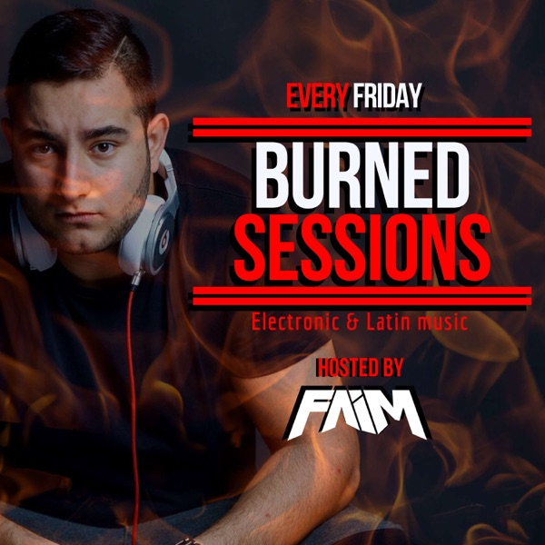 BURNED Sessions with FAIM