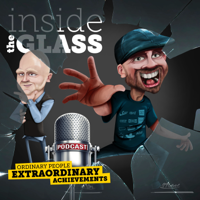 Inside The Glass podcast