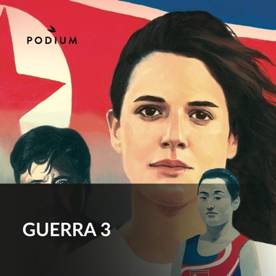 Guerra 3:Podium Podcast