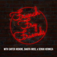 French Fry Friends podcast