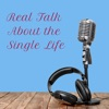 Real Talk About the Single Life Podcast by Jenny Emerson artwork