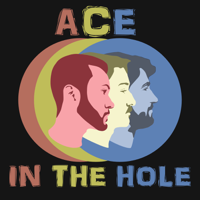 Ace in the Hole podcast