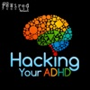 Hacking Your ADHD artwork