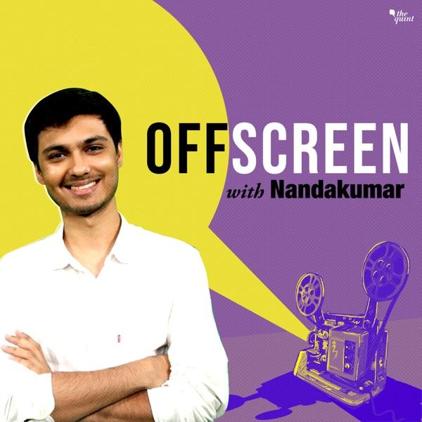 OffScreen With Nandakumar