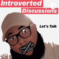 Introverted Discussions podcast