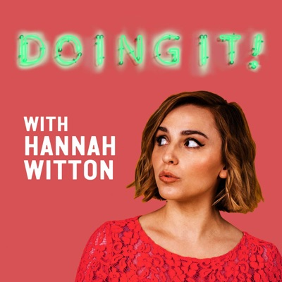 Doing It! with Hannah Witton